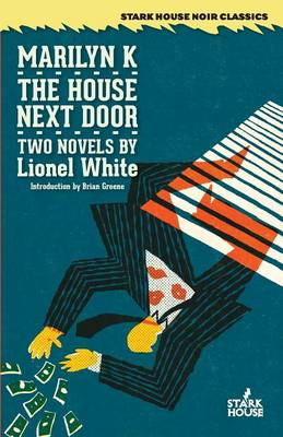 Marilyn K. / The House Next Door by Lionel White