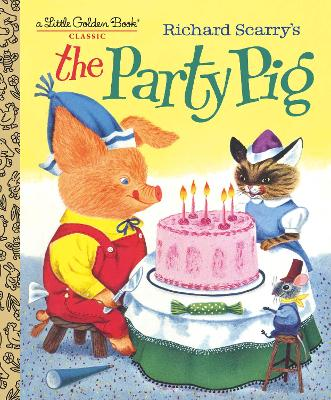 Richard Scarry's The Party Pig book
