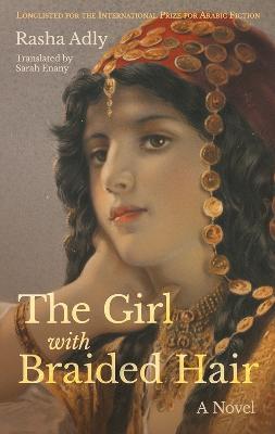 The Girl with Braided Hair by Rasha Adly