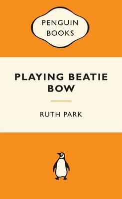 Playing Beatie Bow: Australian Children's Classics book