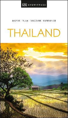 DK Eyewitness Thailand by DK Publishing