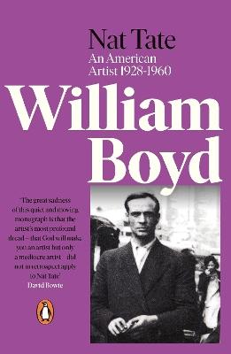 Nat Tate: An American Artist 1928-1960 by William Boyd