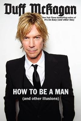 How to Be a Man by Chris Kornelis