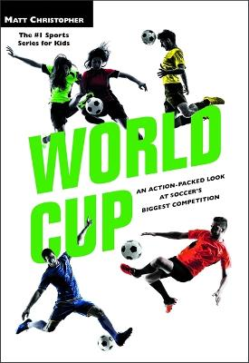 World Cup (Revised) by Matt Christopher