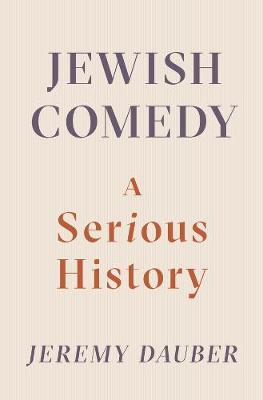 Jewish Comedy by Jeremy Dauber