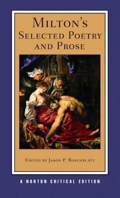 Milton's Selected Poetry and Prose by John Milton