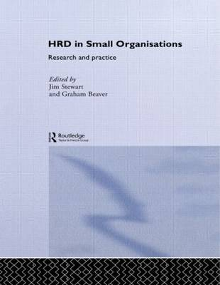 Human Resource Development in Small Organisations by Graham Beaver