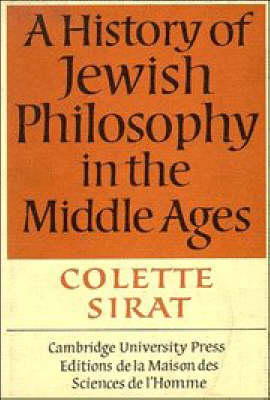 History of Jewish Philosophy in the Middle Ages by Colette Sirat