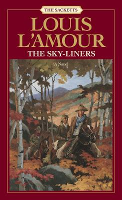 Sky-Liners by Louis L'Amour