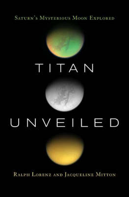 Titan Unveiled by Ralph Lorenz