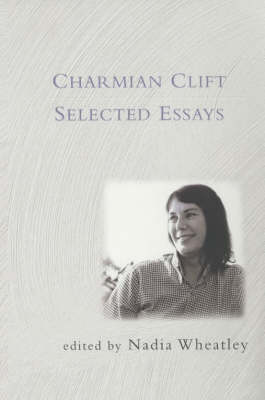 New Selected Essays by Charmian Clift