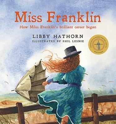 Miss Franklin: How Miles Franklin's brilliant career began book