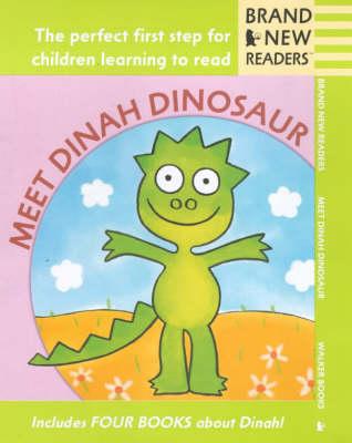 Meet Dinah Dinosaur by B.G. Hennessy