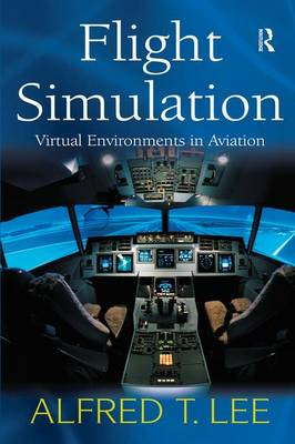 Flight Simulation by Alfred T. Lee