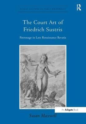 Court Art of Friedrich Sustris book