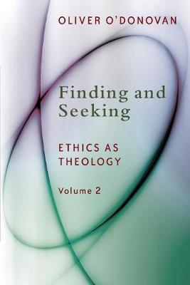Finding and Seeking by Oliver O'Donovan