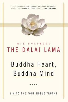 Buddha Heart, Buddha Mind by Holiness the Dalai Lama His