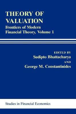 Theory of Valuation by Sudipto Bhattacharya