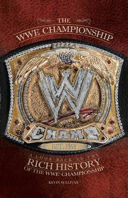 WWE Championships by Kevin Sullivan