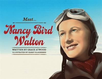 Meet... Nancy Bird Walton by Grace Atwood
