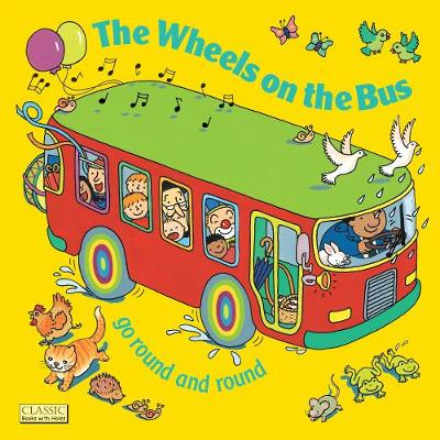 Wheels on the Bus go Round and Round book