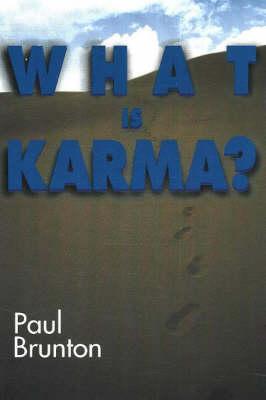 What is Karma? by Paul Brunton