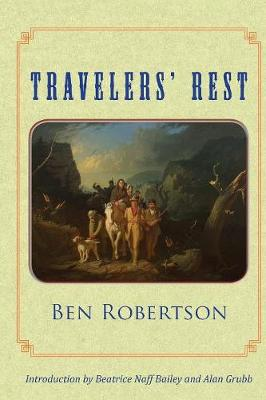 Travelers' Rest by Ben Robertson