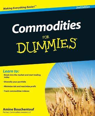 Commodities for Dummies, 2nd Edition by Amine Bouchentouf