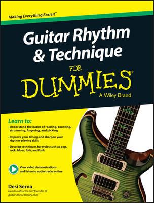 Guitar Rhythm & Technique for Dummies by Desi R. Serna