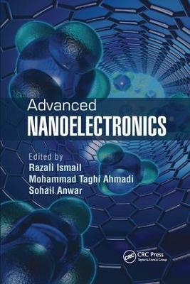 Advanced Nanoelectronics by Razali Ismail