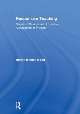 Responsive Teaching by Harry Fletcher-Wood