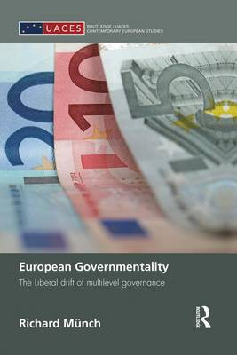 European Governmentality by Richard Munch