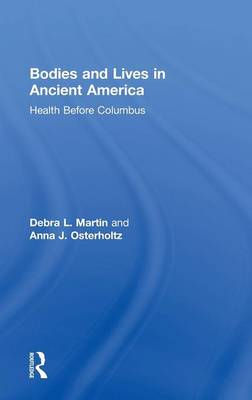 Bodies and Lives in Ancient America book