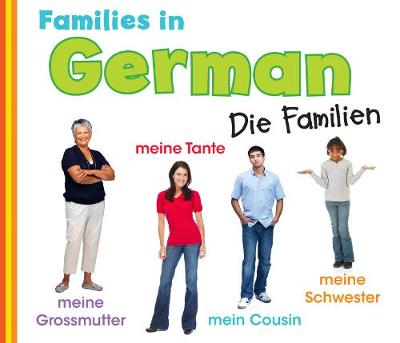 Families in German: Die Familien by Daniel Nunn