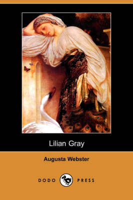 Lilian Gray (Dodo Press) book