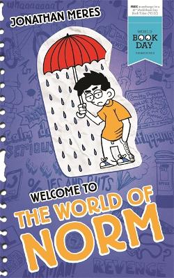 The World of Norm: Welcome to the World of Norm by Jonathan Meres