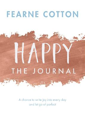Happy: The Journal by Fearne Cotton