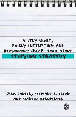 A Very Short, Fairly Interesting and Reasonably Cheap Book About Studying Strategy by Chris Carter