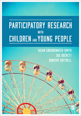 Participatory Research with Children and Young People by Susan Groundwater-Smith