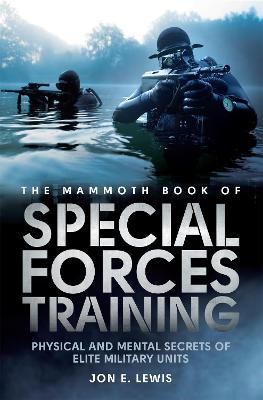 Mammoth Book Of Special Forces Training by Jon E. Lewis