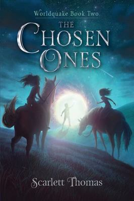 The Chosen Ones by Scarlett Thomas