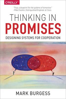 Thinking in Promises by Mark Burgess