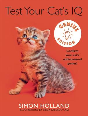 Test Your Cat's IQ Genius Edition by Simon Holland