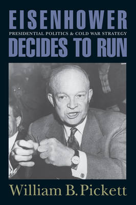 Eisenhower Decides to Run book