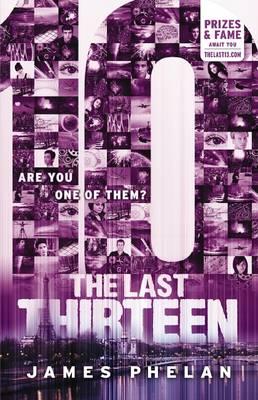 The Last Thirteen #4: 10 by James Phelan