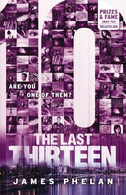 The Last Thirteen #4: 10 by James Phelan