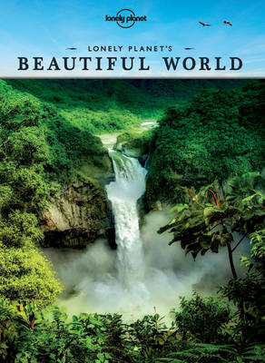 Lonely Planet's Beautiful World by Lonely Planet