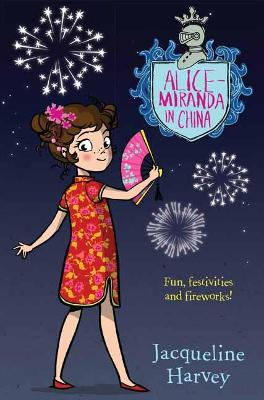 Alice-Miranda in China by Jacqueline Harvey