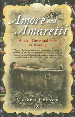 Amore and Amaretti by Victoria Cosford
