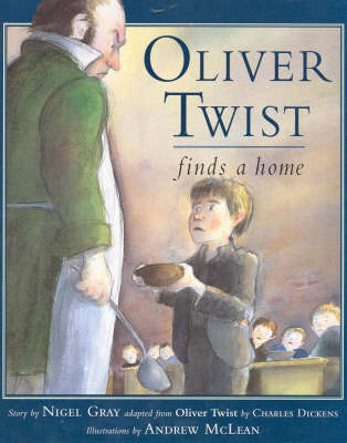 Oliver Twist Finds a Home by Nigel Gray